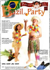 BRAZIL, die PARTY