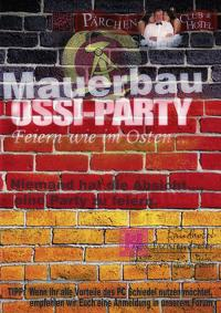 MAUERBAU-OSSI-PARTY
