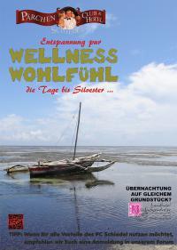 WELLNESS-WOHLFÜHL-DIENSTAG     Der Tag vor Silvester